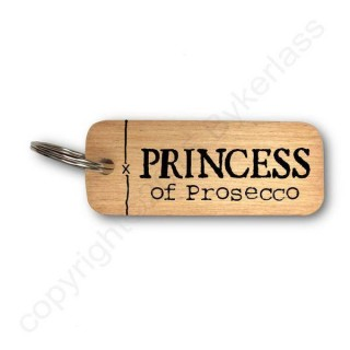 Princess Of Prosecco Rustic Wooden Key Ring