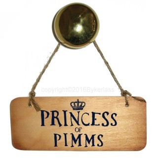 Princess Of Pimms Rustic Wooden Sign