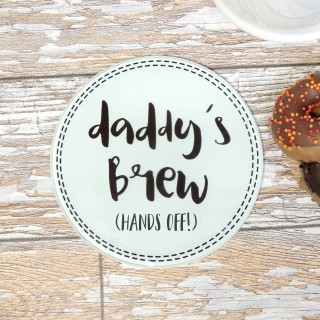 Daddy Brew (hands Off) Glass Coaster