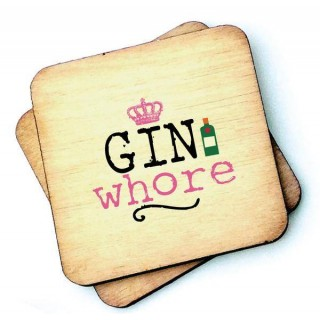 Gin Whore Rustic Wooden Coaster