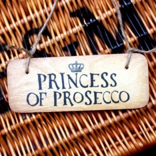 Princess Of Prosecco Rustic Wooden Sign