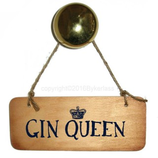 Gin Queen Rustic Wooden Sign