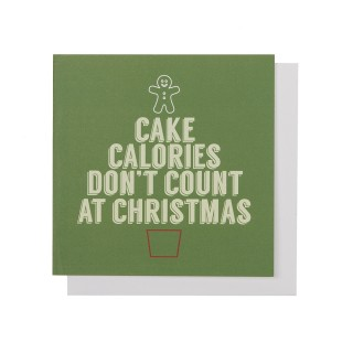 Cake Calories Don't Count At Christmas Card