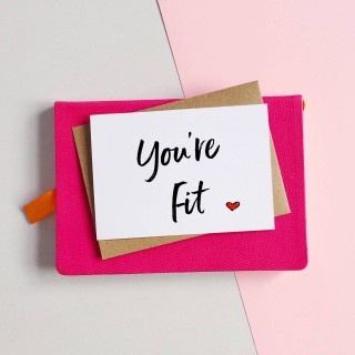 You're Fit Love Card