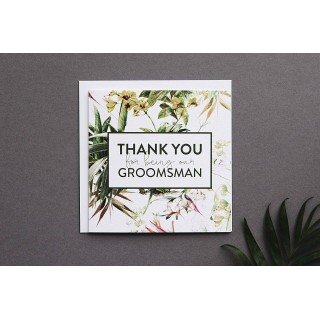 Thank You For Being Our Groomsman Greetings Card