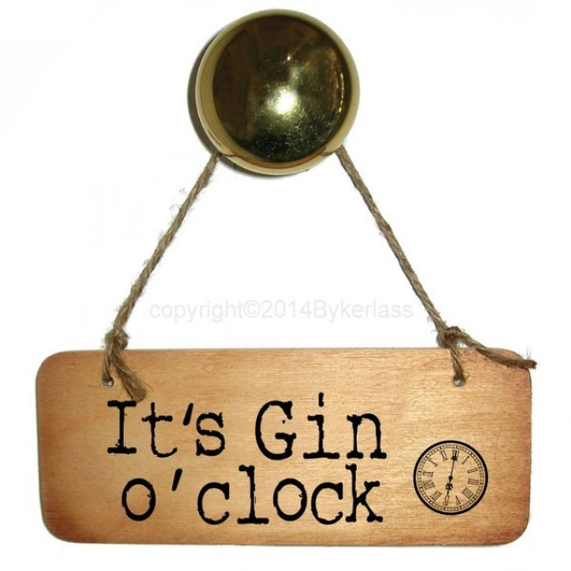It's Gin O'clock Rustic Wooden Sign