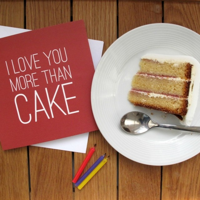 I Love You More Than Cake Birthday Card