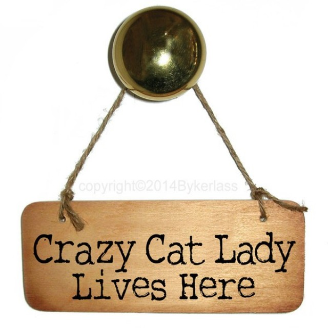 Crazy Cat Lady Lives Here Rustic Wooden Sign