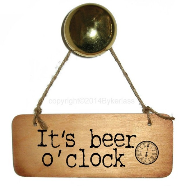 It's Beer O'clock Rustic Wooden Sign