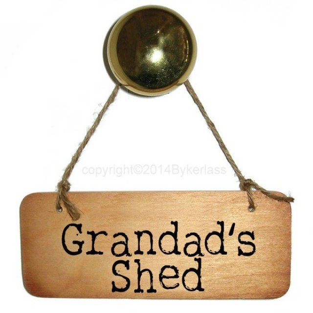 Grandad's Shed Rustic Wooden Sign