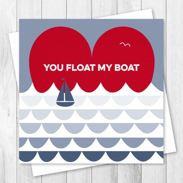 Valentine's Card - You Float My Boat