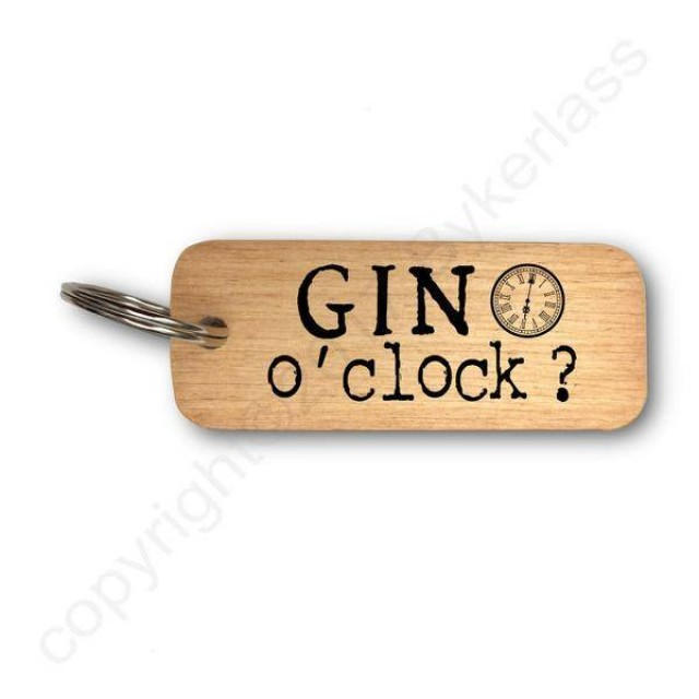 Gin O'clock? Rustic Wooden Key Ring